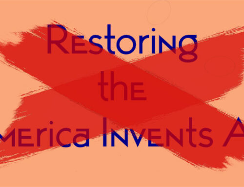 America Does NOT Need the Restoring the America Invents Act