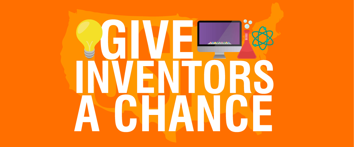 Give Inventors A Chance - US Inventor